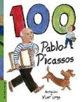 100 PABLO PICASSOS di VV.AA.