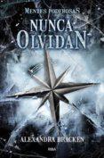 NUNCA OLVIDAN (MENTES PODEROSAS, 2) de BRACKEN, ALEXANDRA