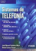 SISTEMAS DE TELEFONIA de CONESA PASTOR, RAFAEL  HUIDOBRO MOYA, JOSE MANUEL