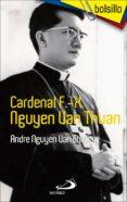 CARDENAL F.-X. NGUYEN VAN THUAN di NGUYEN VAN CHAU, ANDRE