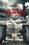 ULTIMA LLAMADA di FALCO LARA, LAURA
