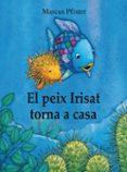 9788448840679 - Pfister Marcus: El Peix Irisat Torna A Casa - Libro