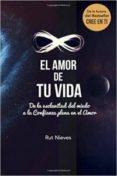 EL AMOR DE TU VIDA (CREE EN TI VOL. 3) di NIEVES MIGUEL, RUT