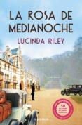 LA ROSA DE MEDIANOCHE de RILEY, LUCINDA