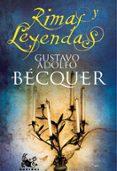 RIMAS Y LEYENDAS (EDICION ESPECIAL) de BECQUER, GUSTAVO ADOLFO