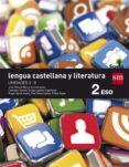 LENGUA CASTELLANA Y LITERATURA 2º ESO TRIMESTRES SAVIA 16 di VV.AA