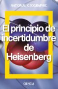 EL PRINCIPIO DE INCERTIDUMBRE DE HEISENBERG di VV.AA.