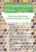 SERVICIOS SOCIALES: INCERTIDUMBRES Y RETOS di VV.AA.