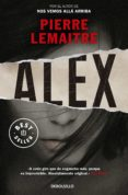 ALEX (SERIE CAMILLE VERHOEVEN 2) de LEMAITRE, PIERRE