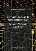 CLAVES DEL DERECHO DE REDES EMPRESARIALES di RUIZ PERIS, JUAN IGNACIO