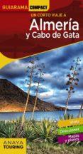 UN CORTO VIAJE A ALMERIA Y CABO DE GATA 2018 (GUIARAMA COMPACT) (2ª ED.) di ARJONA MOLINA, RAFAEL