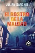 EL ROSTRO DE LA MALDAD de SANCHEZ, JULIAN