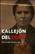 CALLEJON DEL LOBO di VAQUERIZO GIL, DESIDERIO
