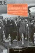RENUNCIANDO A TODO: EL REGIMEN FRANQUISTA Y LOS ESTADOS UNIDOS DE SDE 1945 HASTA 1963 di TERMIS SOTO, FERNANDO