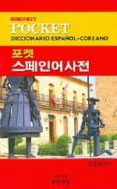MINJUNG: POCKET DICCIONARIO ESPAÑOL-COREANO di VV.AA.