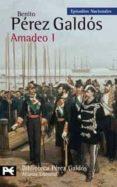 AMADEO I (EPISODIOS NACIONALES, 43 / CUARTA SERIE) di PEREZ GALDOS, BENITO