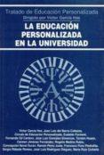 LA EDUCACION PERSONALIZADA EN LA UNIVERSIDAD di VV.AA.