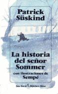 LA HISTORIA DEL SEÑOR SOMMER de SUSKIND, PATRICK