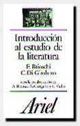 INTRODUCCION AL ESTUDIO DE LA LITERATURA di BRIOSCHI, FRANCO  DI GIROLAMO, COSTANZO