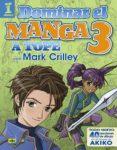 DOMINAR EL MANGA 3. A TOPE CON MARK CRILLEY di CRILLEY, MARK