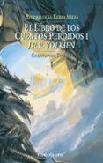 EL LIBRO DE LOS CUENTOS PERDIDOS (HISTORIA DE LA TIERRA MEDIA; T. I) di TOLKIEN, J.R.R.