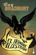 EL HOMBRE ILUSTRADO de BRADBURY, RAY