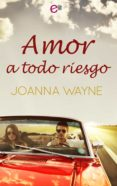 9788468798080 - Wayne Joanna: Amor A Todo Riesgo (ebook) - Libro