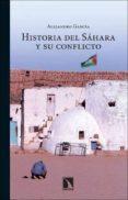 HISTORIA DEL SAHARA Y SU CONFLICTO di GARCIA, ALEJANDRO