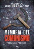 MEMORIA DEL COMUNISMO di JIMENEZ LOSANTOS, FEDERICO