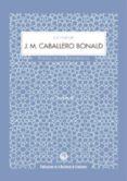 LA VOZ DE J. M. CABALLERO BONALD (ESTUCHE CON CD) di CABALLERO BONALD, J. M.