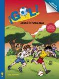 ¡GOL!: JUEGOS DE CAMPEONES di VV.AA