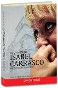 EL CRIMEN DE ISABEL CARRASCO: UNA CONJURA ENVENEDADA de TOME, JAVIER