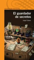 EL GUARDADOR DE SECRETOS di ESLAVA, JORGE