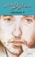 CANCIONES II (8º ED. REVISADA) di DYLAN, BOB