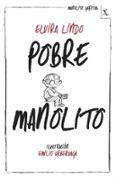 POBRE MANOLITO (BIBLIOTECA FURTIVA) de LINDO, ELVIRA