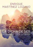 La Dicha De Ser. No-dualidad Y Vida Cotidiana (ebook) - Desclee De Brouwer