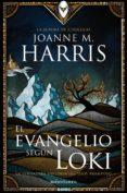 EL EVANGELIO SEGUN LOKI de HARRIS, JOANNE M.