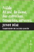 NILDA: EL SOL, LA LUNA O LAS ESTRELLAS di DIAZ, JUNOT