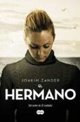 EL HERMANO di ZANDER, JOAKIM