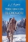 PEREGRINOS EN EL CHOGORI di VV.AA
