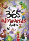 CUENTOS MARAVILLOSOS: 365 ADIVINANZAS DE LA ABUELITA di VV.AA.