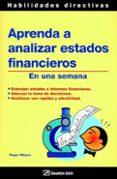 Aprenda A Analizar Estados Financieros En Una Semana - Ediciones Gestion 2000