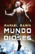 MUNDO DE DIOSES de MARIN, RAFAEL
