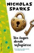 UN LUGAR DONDE REFUGIARSE de SPARKS, NICHOLAS