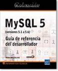 RECURSOS INFORMÁTICOS MYSQL 5 (VERSIONES 5.1 A 5.6) - GUÍA DE REFERENCIA DEL DESARROLLADOR di VV.AA
