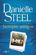 SIEMPRE AMIGOS di STEEL, DANIELLE