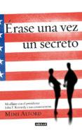 9788403012882 - Alford Mimi: Erase Una Vez Un Secreto (once Upon A Secret) - Libro