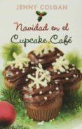 NAVIDAD EN EL CUPCAKE CAFÉ de COLGAN, JENNY
