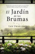 EL JARDIN DE LAS BRUMAS di TAN TWAN , ENG