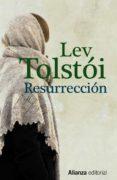 RESURRECCION de TOLSTOI, LEON